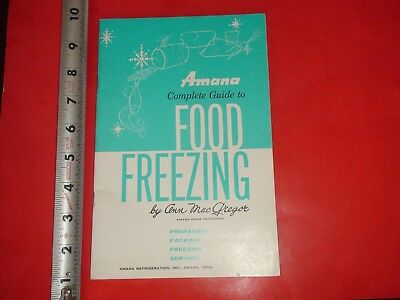 HS889 Vintage Amana Refrigeration Inc Complete Guide to Food Freezing