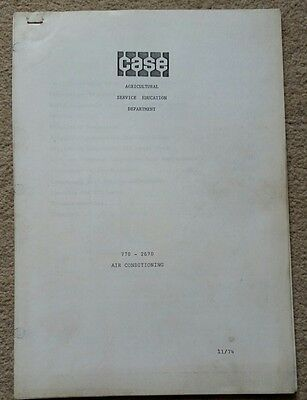 Case 770 - 2670 Tractor Air Conditioning Training Manual