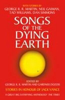 Songs of the Dying Earth   George R. R. Martin    9780007277490