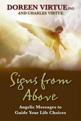 Signs from Above: Angelic Messages to Guide Your Life Choices-Doreen Virtue