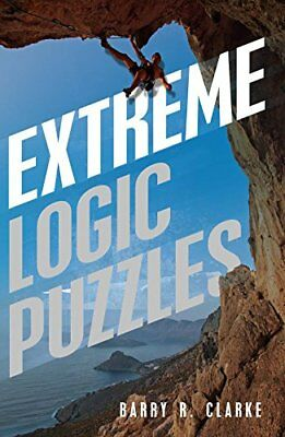 Extreme Logic Puzzles-Barry R. Clarke