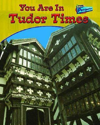 You Are in Tudor Times  (You Are in) (You Are There!),Ivan Minnis