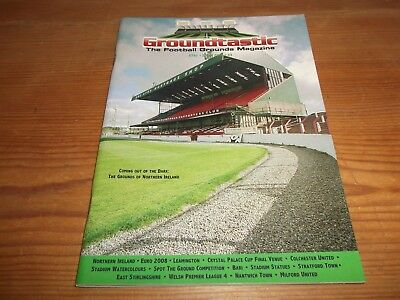 Groundtastic The Football Grounds Magazine GT52 Spring 2008 Ft Nantwich Milford