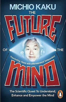 The Future of the Mind, Kaku, Michio