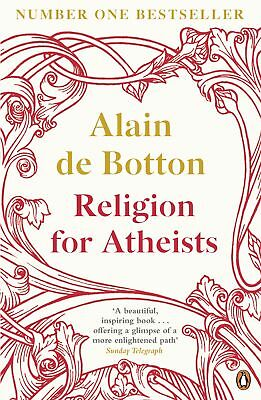 Religion for Atheists, Alain de Botton