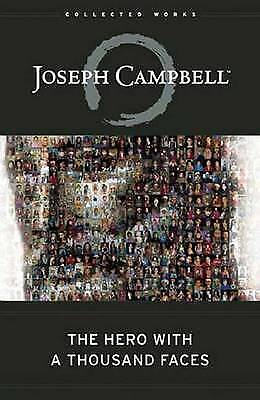 The Hero with a Thousand Faces, Campbell, Joseph