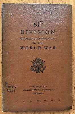 WW1 SUMMARY OF OPERATIONS US ARMY, 81st DIVISION  with 1 LARGE FOLDING MAP
