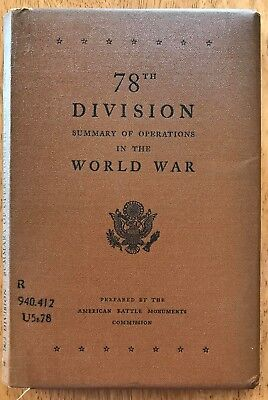 WW1 SUMMARY OF OPERATIONS US ARMY, 78th DIVISION  with 2 LARGE FOLDING MAPS