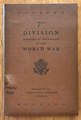 WWI SUMMARY OF OPERATIONS US ARMY, 7th DIVISION  with 1 LARGE FOLDING MAP