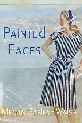 Painted Faces by Megan Easley-Walsh (English) Paperback Book Free Shipping!