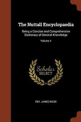 Nuttall Encyclopaedia: Being a Concise and Comprehensive Dictionary of General K