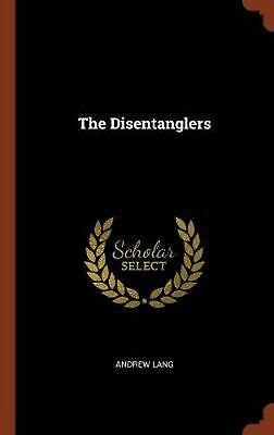 Disentanglers by Andrew Lang Hardcover Book