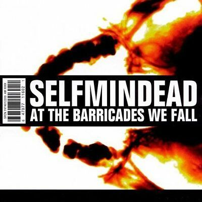 Selfmindead - At the Barricades We Fall /4