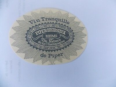 """Ancienne étiquette champagne Piper Heidseick """"vin tranquille"""""""