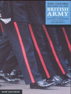 The Oxford history of the British Army by David Chandler (Paperback)