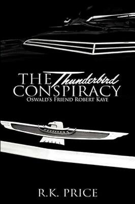 NEW The Thunderbird Conspiracy by R K Price BOOK (Paperback / softback)