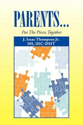 NEW Parents... by J Isaac Jr Thompson BOOK (Paperback / softback) Free P&H