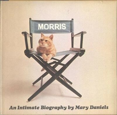 Morris The Cat 9-Lives Cat Food Tv Commercials, 1974 Book (An Intimate Biography