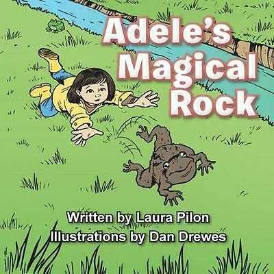 NEW Adele's Magical Rock by Laura Pilon BOOK (Paperback) Free P&H