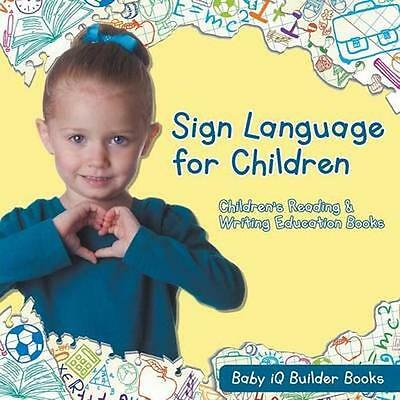 NEW Sign Language For Children by Baby Iq... BOOK (Paperback / softback)