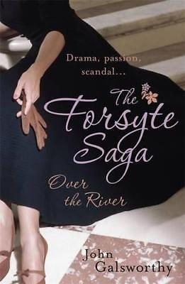 The Forsyte Saga 9: Over the River by Galsworthy, John | Paperback Book | 978075