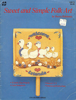 Sweet and Simple Folk Art~Sherry Robinson~Bears-Chicks~OOP