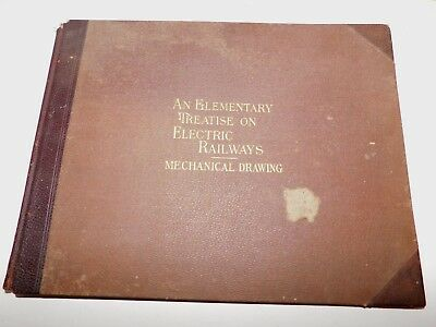 1898 An Elementary Treatise on Electric Railways Mechanical Drawing 1898