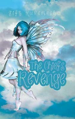 The Chief's Revenge by Gift Ruremesha (English) Hardcover Book Free Shipping!