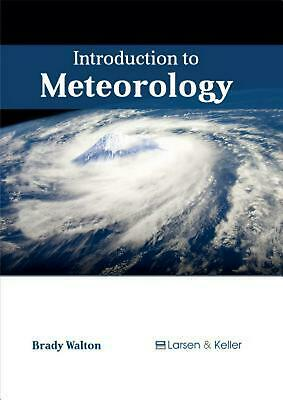 Introduction to Meteorology by Brady Walton (English) Hardcover Book Free Shippi