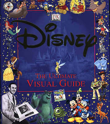 Disney: The Ultimate Visual Guide, Walt Disney Productions | Hardcover Book | Ac