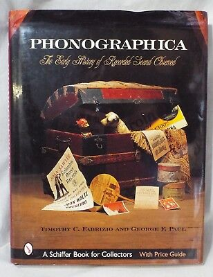 PHONOGRAPHICA THE EARLY HISTORY OF RECORDED SOUND OBSERVED BOOK Fabrizio Paul