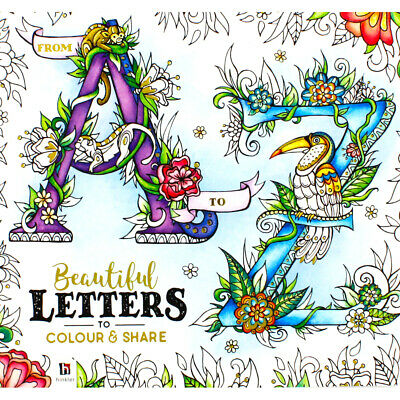 A-Z Beautiful Letter to Colour and Share (Paperback), Non Fiction Books, New