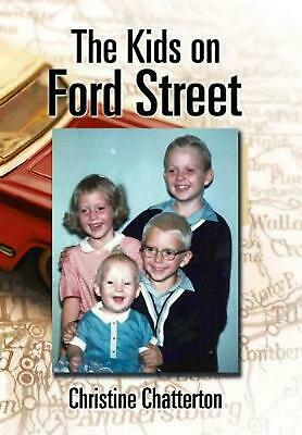 The Kids on Ford Street by Christine Chatterton (English) Hardcover Book Free Sh