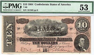 T-68 PF-20 $10 Confederate Paper Money 1864 - PMG About Uncirculated 53!
