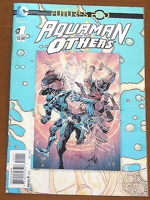 FUTURES END ; AQUAMAN AND THE OTHERS  #1 /  HOLOGRAM COVER / New 52 / 2014 /  VF