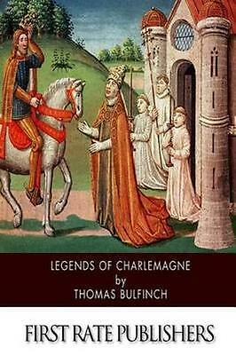 NEW Legends Of Charlemagne BOOK (Paperback / softback) Free P&H