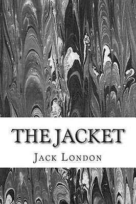 NEW The Jacket by Jack London BOOK (Paperback) Free P&H