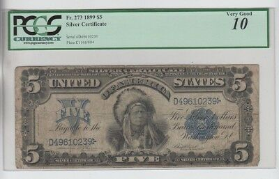 Silver Certificate $5 1899 Indian Chief  PCGS Graded  vg 10 small edge tear