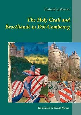 The Holy Grail and Broc by Christophe Deceneux (English) Paperback Book Free Shi