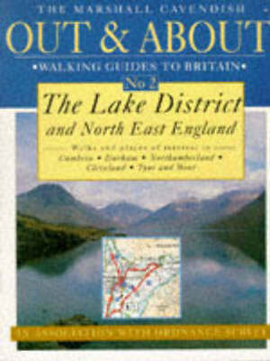 Out & About Walking Guides to Great Britain: Lake District and North East