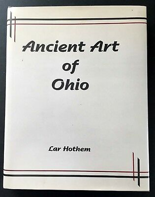 1994 Reference Book Ancient Art of Ohip by Lar Hothem, 1142 of 2000 printed