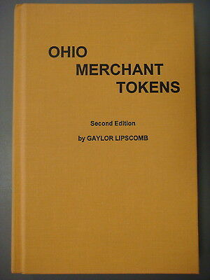 Book - Ohio Merchant Tokens by Gaylor Lipscomb, 1994