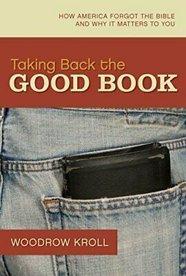 TAKING BACK THE GOOD BOOK by KROLL WOODROW Hardback Book The Fast Free Shipping