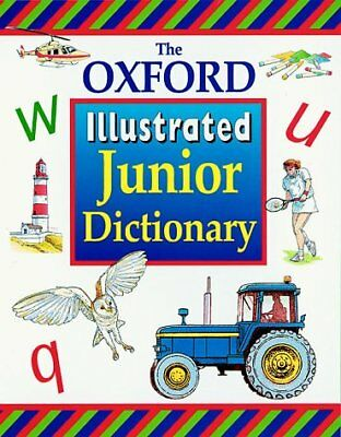 (Good)-The Oxford Illustrated Junior Dictionary (Hardcover)-Rosemary Sansome, De