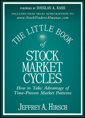 The Little Book of Stock Market Cycles, Jeffrey A. Hirsch