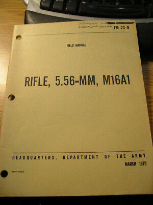 US Army USMC Rifle 5.56MM M16A1 FM 23-9 1970 Sept of Army Booklet AR