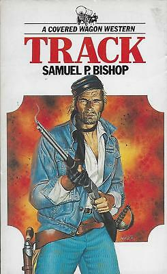 TRACK - A COVERED WAGON WESTERN by SAMUEL P BISHOP - RARE 1986 Paperback [1]