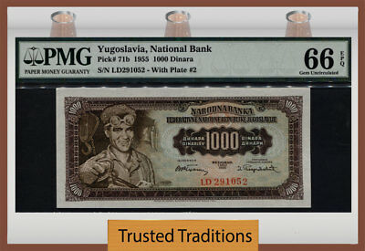 TT PK 71b 1955 YUGOSLAVIA NATIONAL BANK 1000 DINARA PMG 66 EPQ GEM UNCIRCULATED!