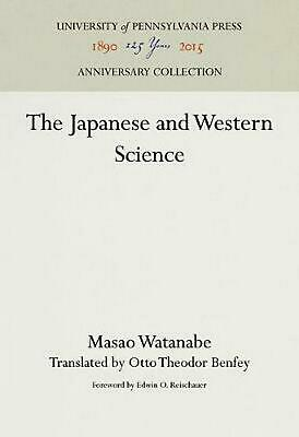 The Japanese and Western Science by Masao Watanabe Hardcover Book Free Shipping!