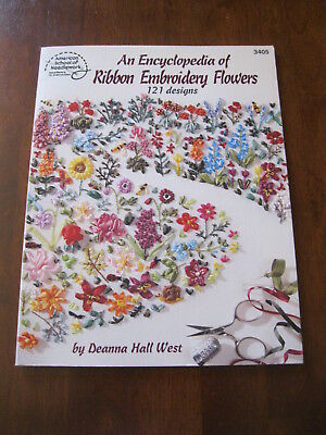 American School of Needlework:An Encyclopedia of Ribbon Embroidery Flowers